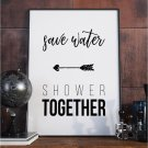 Plakat w ramie - Save Water Shower Together