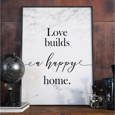 Plakat w ramie - Love Builds a happy home