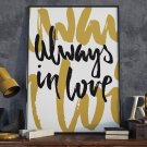 ALWAYS IN LOVE - Plakat typograficzny