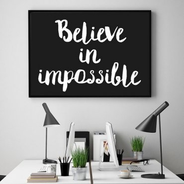 Believe in impossible - Plakat typograficzny