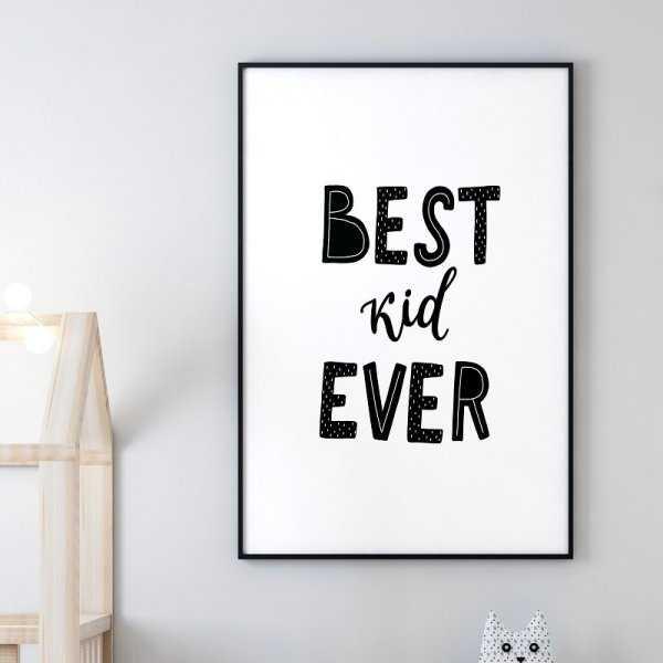 BEST KID EVER - Plakat dla dzieci