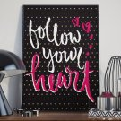 Follow your heart - Plakat typograficzny