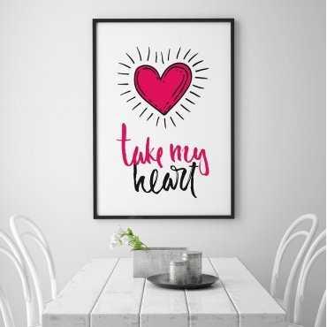 Take my heart - Plakat typograficzny