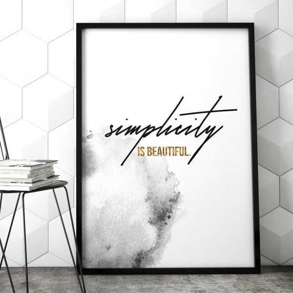 8d111279b88ce3 Plakat minimalistyczny z napisem - Simplicity is beautiful