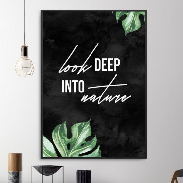 Plakat w ramie - Look deep into nature
