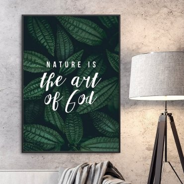 Plakat w ramie - Nature is the art of god