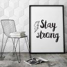 Stay strong - Plakat typograficzny