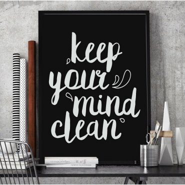 Keep your mind clean - Plakat typograficzny