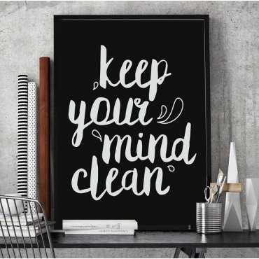 Keep your mind clean - Plakat typograficzny