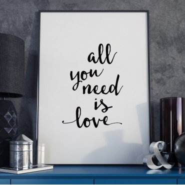 ALL YOU NEED IS LOVE - Plakat Typograficzny