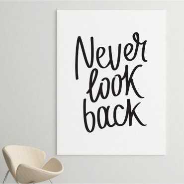 Obraz na płótnie - NEVER LOOK BACK
