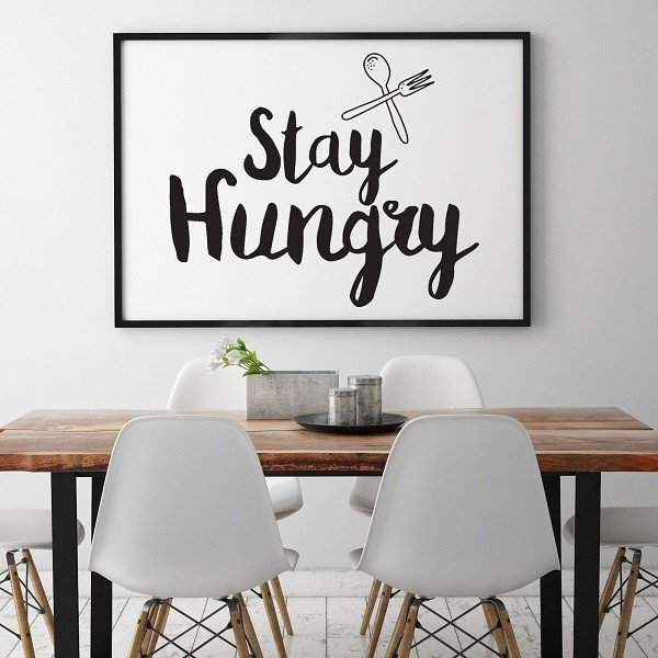 Stay hungry - Plakat typograficzny