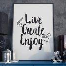 Live create enjoy - Plakat typograficzny w ramie