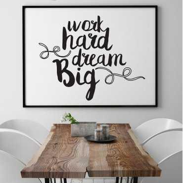 Work hard dream big - Plakat motywacyjny w ramie