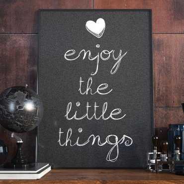 Enjoy the little things - Plakat designerski
