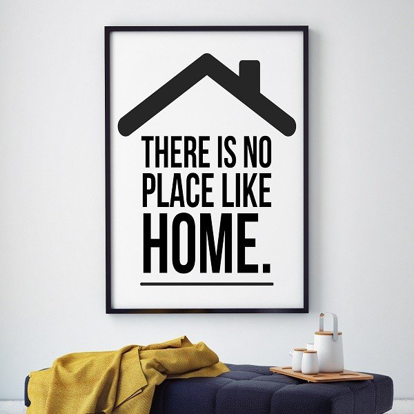 There is no place like home. - Plakat designerski