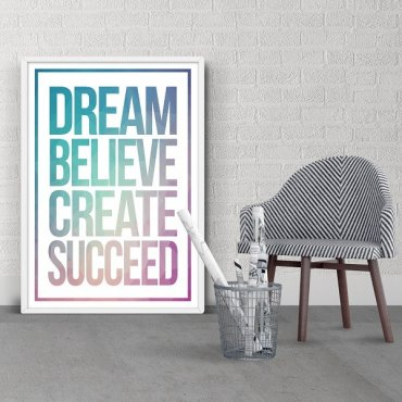 DREAM BELIEVE CREATE SUCCEED - Plakat z napisami