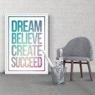 DREAM BELIEVE CREATE SUCCEED - Plakat z napisami