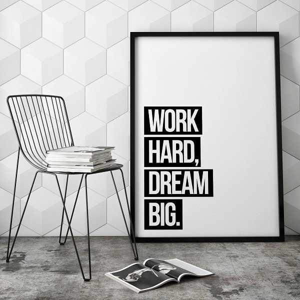 WORK HARD DREAM BIG - Designerski plakat typograficzny