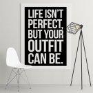 LIFE ISN'T PERFECT - Obraz o tematyce modowej