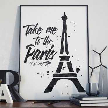 TAKE ME TO THE PARIS - Plakat typograficzny na ścianę