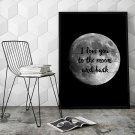 I LOVE YOU TO THE MOON AND BACK - Designerski plakat w ramie