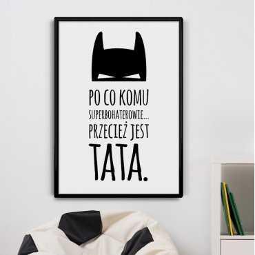 Po co komu superbohaterowie, przecież jest tata - Plakat