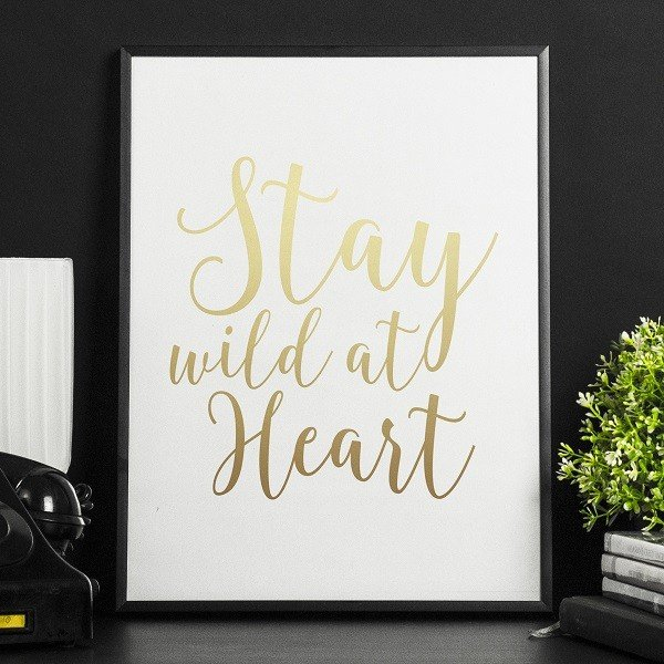 STAY WILD AT HEART - Złoty Plakat