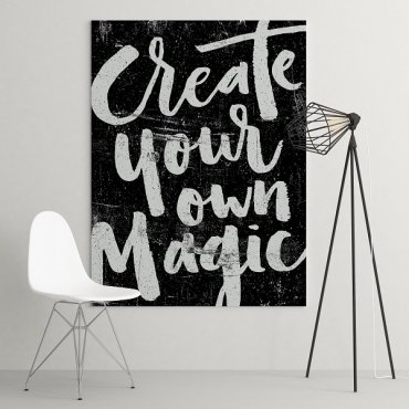 CREATE YOUR OWN MAGIC - Obraz na płótnie
