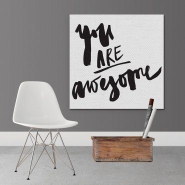 YOU ARE AWESOME - Obraz na płótnie