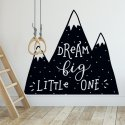 Naklejka na ścianę - DREAM BIG LITTLE ONE