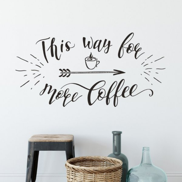 Naklejka na ścianę - This way for more coffee