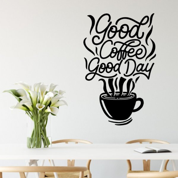 Naklejka na ścianę - GOOD COFFEE GOOD DAY