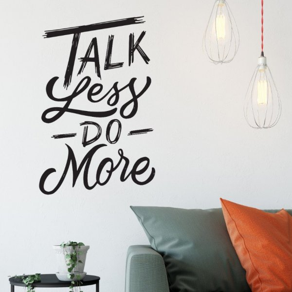 Naklejka na ścianę - Talk less do more
