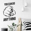 Naklejka na ścianę - You can do anything