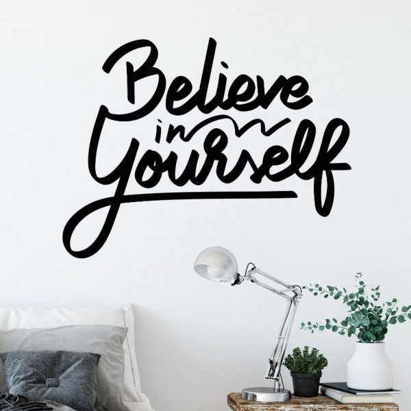 Naklejka na ścianę - BELIEVE IN YOURSELF
