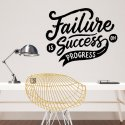 Naklejka na ścianę - FAILURE IS SUCCESS ON PROGRESS