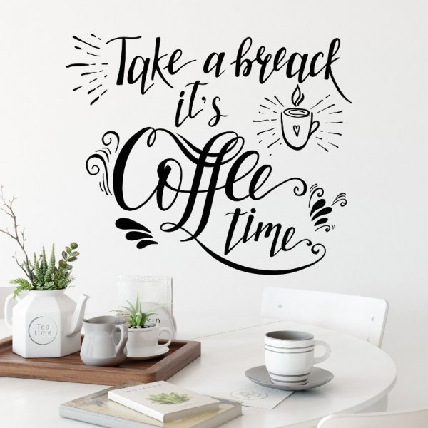 Naklejka na ścianę - TAKE A BREAK, IT'S COFFEE TIME