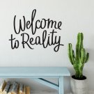 Naklejka na ścianę - WELCOME TO REALITY