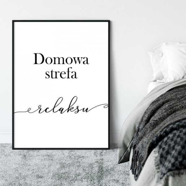 Plakat w ramie - DOMOWA STREFA RELAKSU
