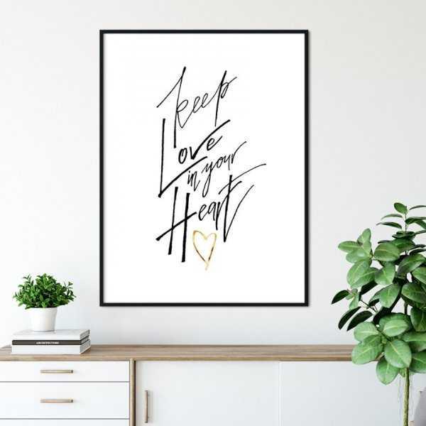 Plakat w ramie - KEEP LOVE IN YOUR HEART