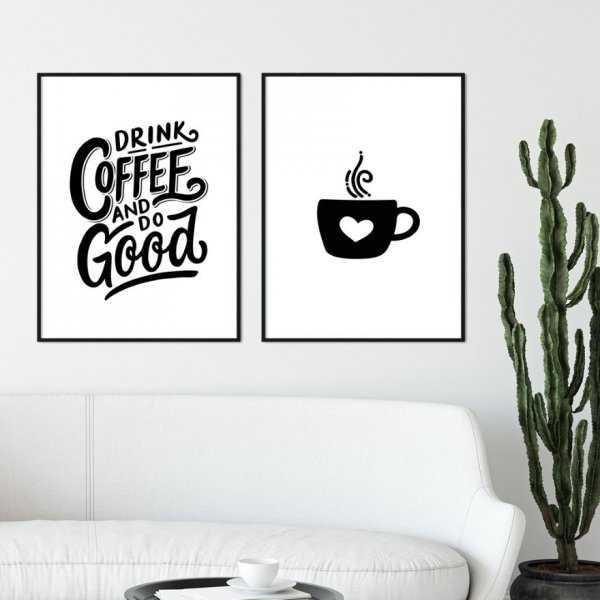 Zestaw dwóch plakatów - DRINK COFFEE AND DO GOOD