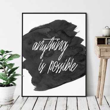 Plakat w ramie - ANYTHING IS POSSIBLE
