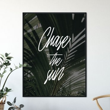 Plakat w ramie - CHASE THE SUN