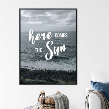 Plakat w ramie - HERE COMES THE SUN