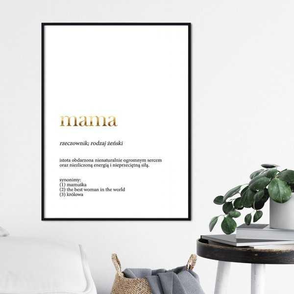Plakat dla Mamy - Definicja Mamy