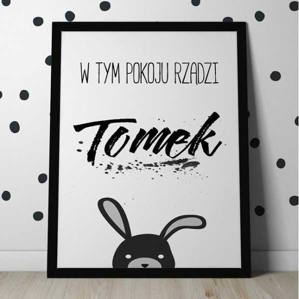 W TYM POKOJU RZĄDZI - Personalizowany plakat z królikiem