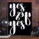 YES YES YES - Plakat typograficzny w ramie