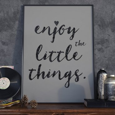ENJOY THE LITTLE THINGS - Plakat Typograficzny