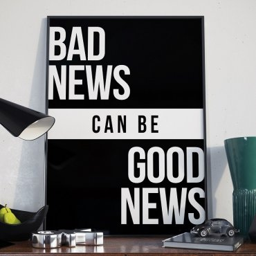 BAD NEWS can be GOOD NEWS - Plakat w ramie